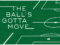The Ball's Gotta Move: Chapter Eight
