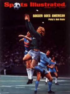 Bob Rigby, the first soccer player featured on a SPorts Illustrated cover. From September 3, 1973