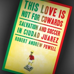 Holiday reading: Hope and delusion in Juarez