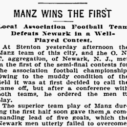 The origins of soccer in Philadelphia, part 9: Manz wins the 1897 American Cup