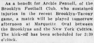 10-24-1913 Benefit game for Pennell - now with Brooklyn FC - after injuries vs Tacony Brooklyn