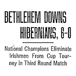 US Open Cup, 1916: Bethlehem Steel tops Hibernian in third round